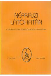 Néprajzi Látóhatár II. évf. 1993/4.szám - Újváry Zoltán, Balassa Iván, Viga Gyula - Régikönyvek