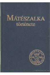 Mátészalka története - Ujváry Zoltán - Régikönyvek