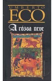 A rózsa neve - Umberto Eco - Régikönyvek