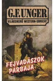 Fejvadászok párbaja - Unger, G. F. - Régikönyvek