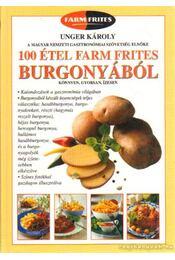 100 étel Farm Frites burgonyából - Unger Károly - Régikönyvek