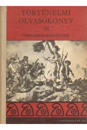 Történelmi olvasókönyv III. - Unger Mátyás - Régikönyvek