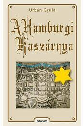 A Hamburgi Kaszárnya - Urbán Gyula - Régikönyvek