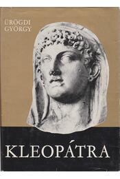 Kleopátra - Ürögdi György - Régikönyvek