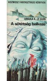 A sötétség balkeze - Ursula K. le Guin - Régikönyvek