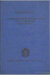 Utasítás a közoktatásügyi igazgatásról szóló 1935:VI. törvénycikk végrehajtására - Régikönyvek