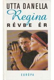Regina révbe ér - Utta Danella - Régikönyvek