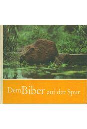 Dem Biber auf der Spur (dedikált) - Uwe Zuppke - Régikönyvek