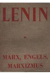 Marx, Engels, marxizmus - V. I. Lenin - Régikönyvek