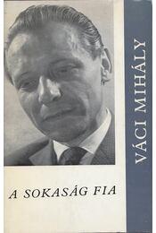 A sokaság fia - Váci Mihály - Régikönyvek