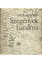 Szegények hatalma - Váci Mihály - Régikönyvek