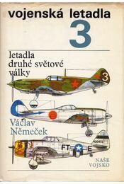 Letalda druhé svetové války - Václav Nemecek - Régikönyvek