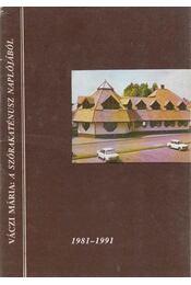 A szórakaténusz naplójából - Váczi Mária - Régikönyvek