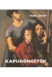 Kapudöngetők - Vadas József - Régikönyvek