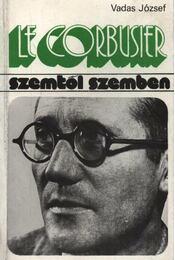 Le Corbusier - Vadas József - Régikönyvek