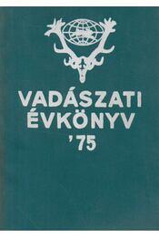 Vadászati Évkönyv '75 - Régikönyvek