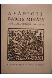 A vádlott: Babits Mihály - Régikönyvek