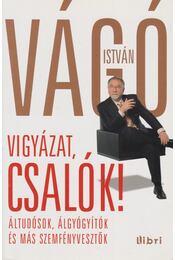 Vigyázat, csalók! - Vágó István - Régikönyvek
