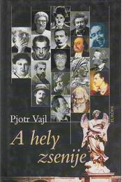 A hely zsenije - Vajl, Pjotr - Régikönyvek