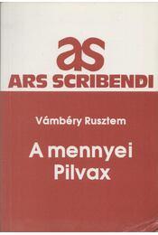 A mennyei Pilvax - Vámbéry Rusztem - Régikönyvek