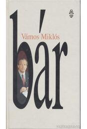 bár - Vámos Miklós - Régikönyvek