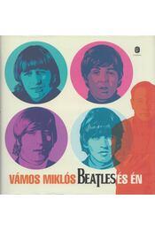 Beatles és én - Vámos Miklós - Régikönyvek