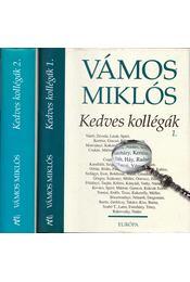 Kedves kollégák  1-2. - Vámos Miklós - Régikönyvek