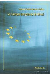 Az európai integráció kérdései - Vámosi Zoltán, Kovács Edina - Régikönyvek