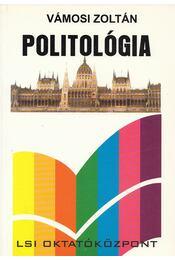 Politológia - Vámosi Zoltán - Régikönyvek