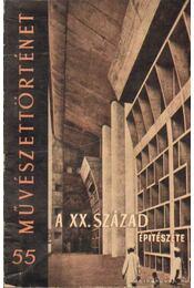 A XX. század építészete - Vámossy Ferenc - Régikönyvek