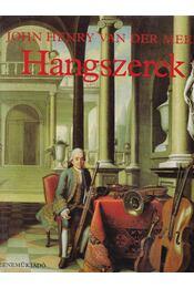 Hangszerek - van der Meer, John Henry - Régikönyvek