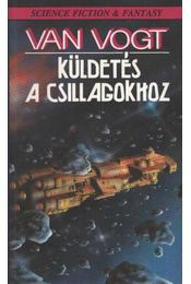 Küldetés a csillagokhoz - Van Vogt - Régikönyvek