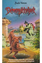 Démonpikkelyek - Vance, Jack - Régikönyvek
