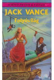 Folyóvilág - Vance, Jack - Régikönyvek