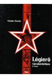 Légierő társbérletben II. - Vándor Károly - Régikönyvek