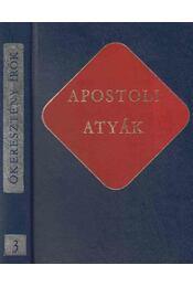Apostoli atyák - Vanyó László - Régikönyvek