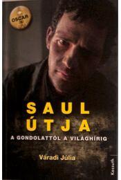 Saul útja (a rendező és a producer által dedikálva) - Régikönyvek