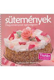 Sütemények - Hagyományosat egészségesen - Váradi Tibor - Régikönyvek