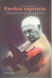Kerskói capriccio - Varga Attila - Régikönyvek