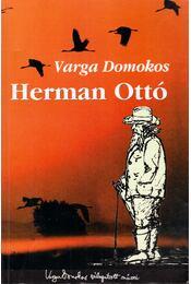 Herman Ottó - Varga Domokos - Régikönyvek