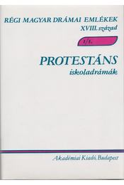 Protestáns iskoladrámák 1-2. - Varga Imre - Régikönyvek
