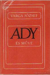 Ady és műve - Varga József - Régikönyvek