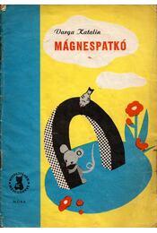 Mágnespatkó - Varga Katalin - Régikönyvek