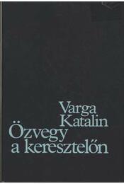 Özvegy a keresztelőn - Varga Katalin - Régikönyvek