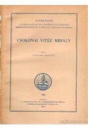 Csokonai Vitéz Mihály - Vargha Balázs - Régikönyvek