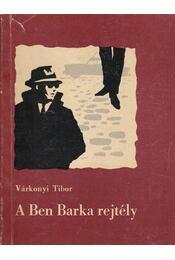 A Ben Barka rejtély - Várkonyi Tibor - Régikönyvek