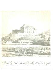 Pest-budai városképek 1800-1870 - Várnai Péter - Régikönyvek