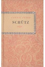 Schütz - Várnai Péter - Régikönyvek