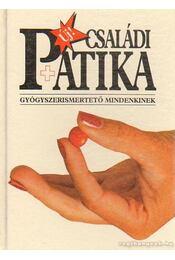 Új családi patika - Dr. Varró Mihály, Dr. Varróné Baditz Márta - Régikönyvek