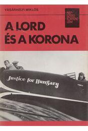 A lord és a korona - Vásárhelyi Miklós - Régikönyvek